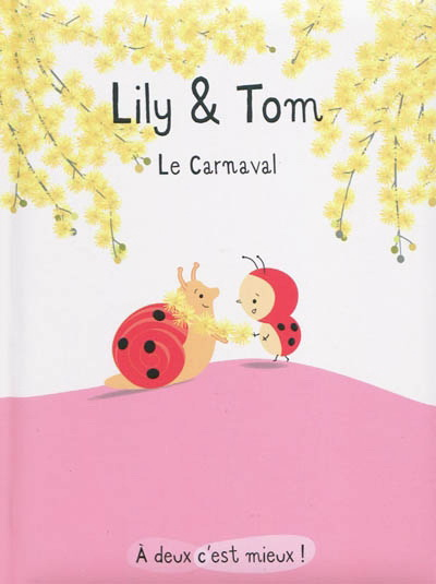 Lily & Tom - Le carnaval