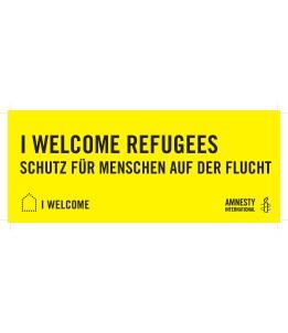 """Banner """"I WELCOME REFUGEES – Schutz für Menschen auf der Flucht"""", zur Ausleihe"""