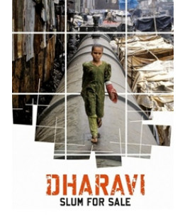 Dharavi. Slum for Sale