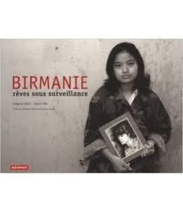 Birmanie, rêves sous surveillance