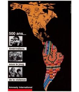 Affiche vintage : « 500 ans : Amérindiens sous le joug de la violence »